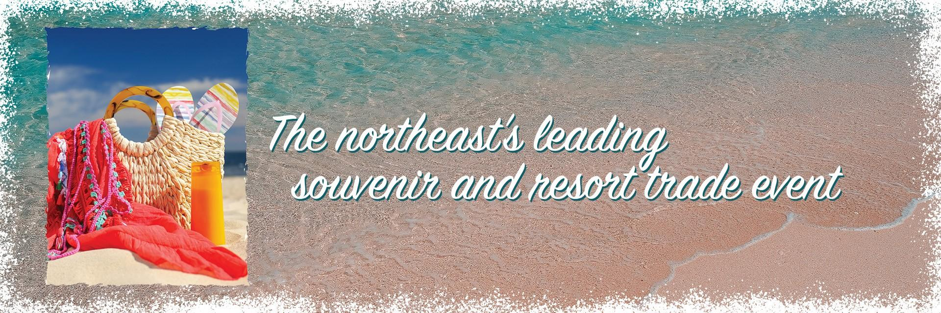 the Northeast's leading souvenir and resort trade event