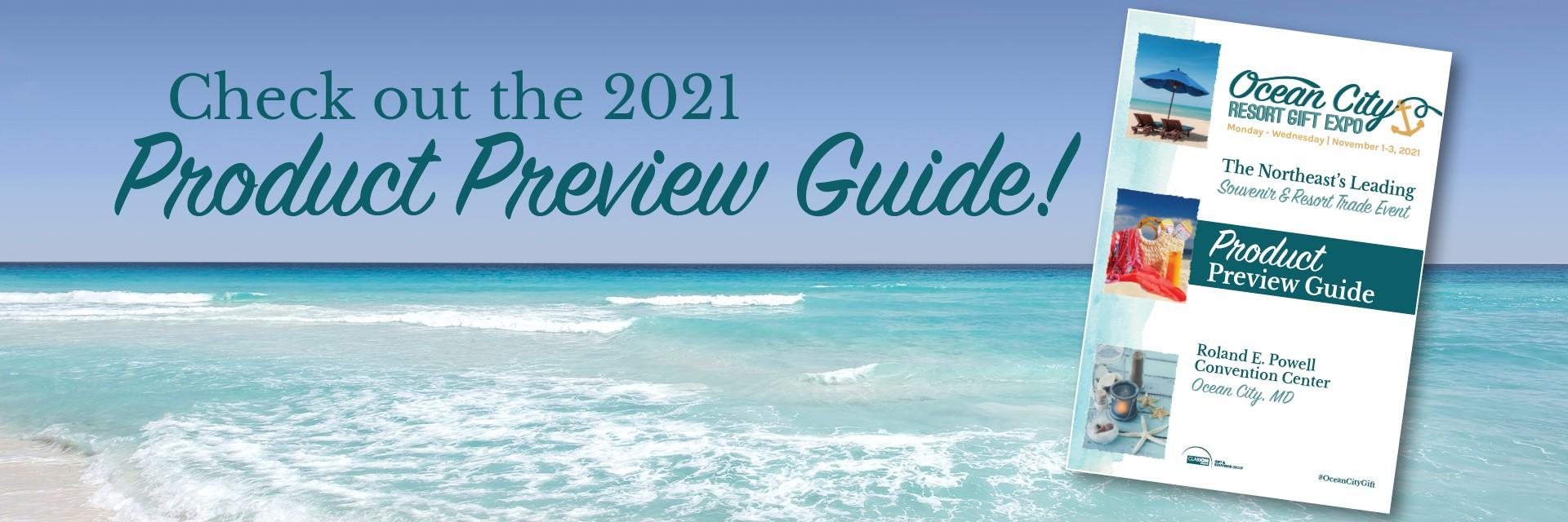 The 2021 Product Preview Guide is here!